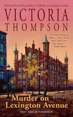 Murder on Lexington Avenue by Victoria Thompson