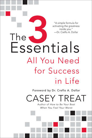 The 3 Essentials by Casey Treat