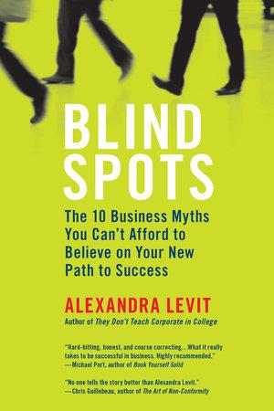 Blind Spots by Alexandra Levit