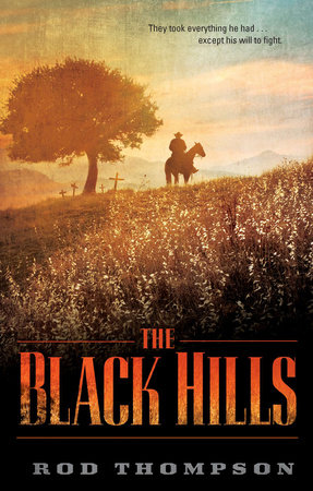The Black Hills by Rod Thompson