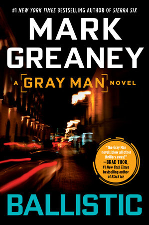Ballistic by Mark Greaney