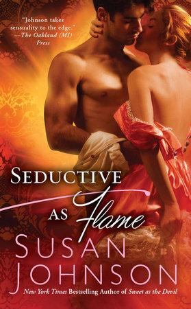 Seductive as Flame by Susan Johnson