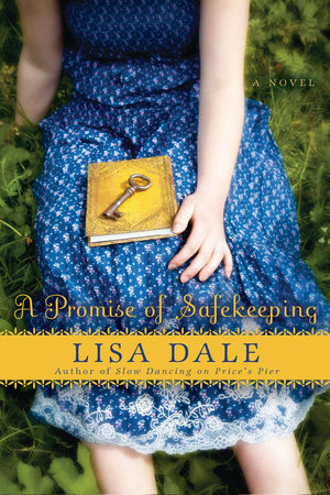 A Promise of Safekeeping by Lisa Dale