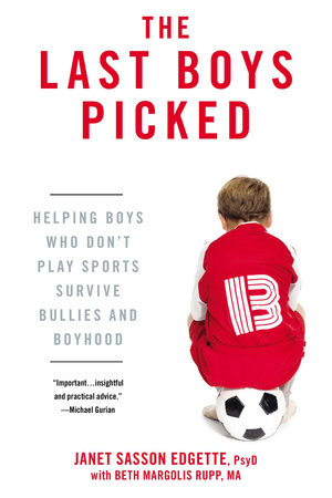 The Last Boys Picked by Janet Sasson Edgette and Beth Margolis Rupp