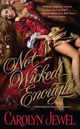 Not Wicked Enough by Carolyn Jewel
