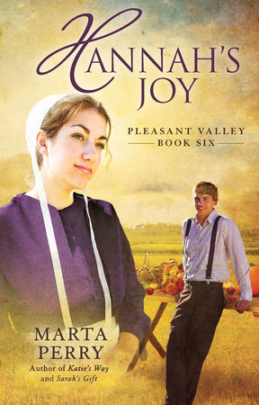 Hannah's Joy by Marta Perry
