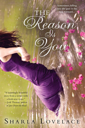 The Reason is You by Sharla Lovelace