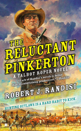 The Reluctant Pinkerton by Robert J. Randisi