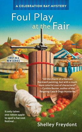 Foul Play at the Fair by Shelley Freydont