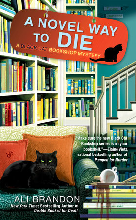 A Novel Way to Die by Ali Brandon