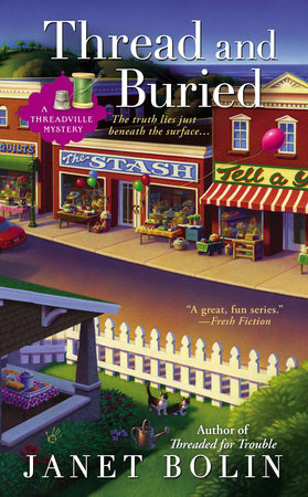 Thread and Buried by Janet Bolin
