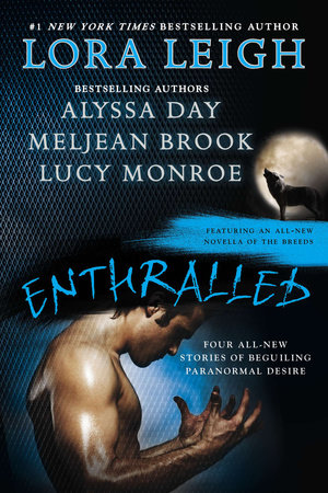Enthralled by Lora Leigh, Alyssa Day, Meljean Brook and Lucy Monroe