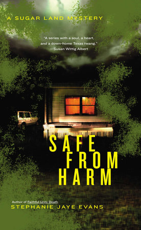 Safe From Harm by Stephanie Jaye Evans