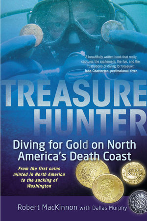 Treasure Hunter by Robert MacKinnon and Dallas Murphy
