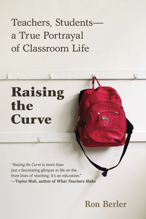 Raising the Curve by Ron Berler