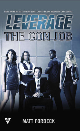 The Con Job by Matt Forbeck and Electric Entertainment