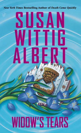 Widow's Tears by Susan Wittig Albert