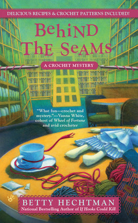 Behind the Seams by Betty Hechtman