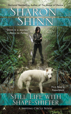Still Life with Shape-shifter by Sharon Shinn