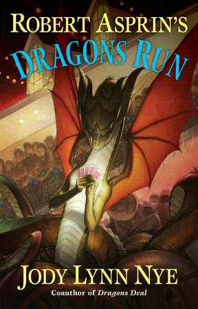 Robert Asprin's Dragons Run