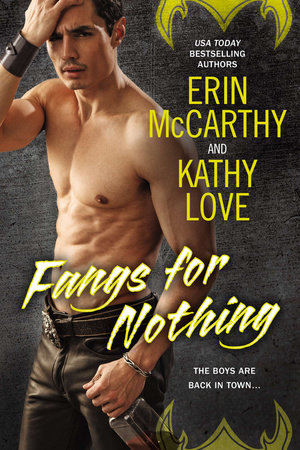 Fangs for Nothing by Erin McCarthy and Kathy Love