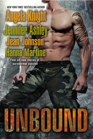 Unbound by Angela Knight, Jennifer Ashley, Jean Johnson and Hanna Martine