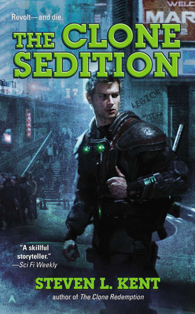 The Clone Sedition by Steven L. Kent