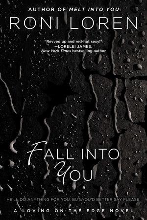 Fall Into You by Roni Loren