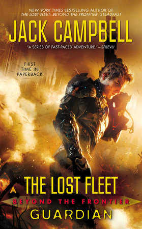 The Lost Fleet: Beyond the Frontier: Guardian by Jack Campbell