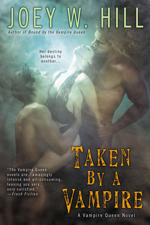 Taken by a Vampire by Joey W. Hill