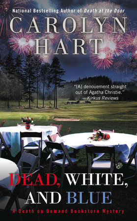 Dead, White, and Blue by Carolyn Hart