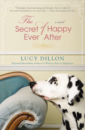 The Secret of Happy Ever After by Lucy Dillon