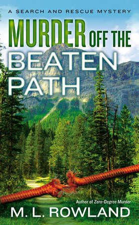 Murder Off the Beaten Path by M.L. Rowland