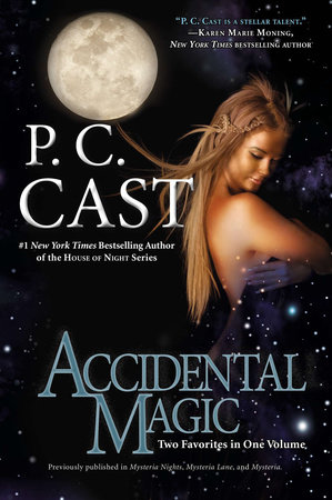 Accidental Magic by P. C. Cast