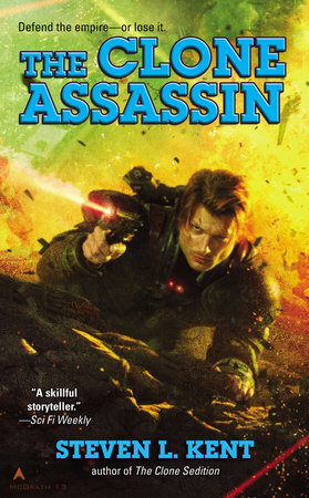 The Clone Assassin by Steven L. Kent