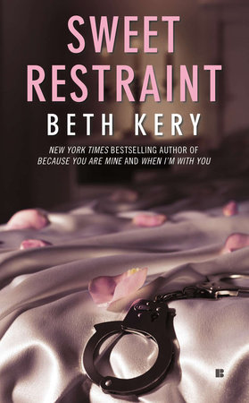 Sweet Restraint by Beth Kery