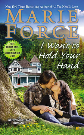 I Want to Hold Your Hand by Marie Force