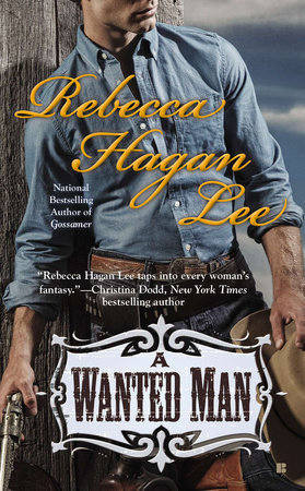 A Wanted Man by Rebecca Hagan Lee