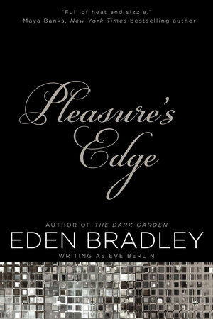 Pleasure's Edge by Eden Bradley