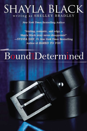 Bound and Determined by Shayla Black