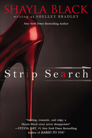 Strip Search by Shayla Black