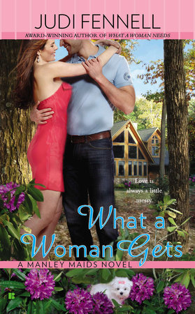 What a Woman Gets by Judi Fennell