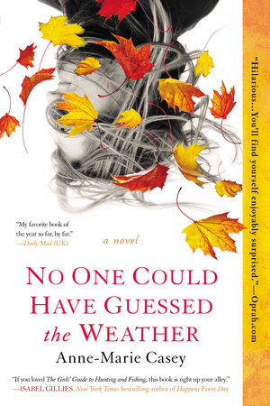 No One Could Have Guessed the Weather Free Preview by Anne-Marie Casey