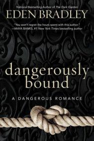 Dangerously Bound
