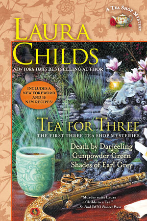 Tea for Three by Laura Childs