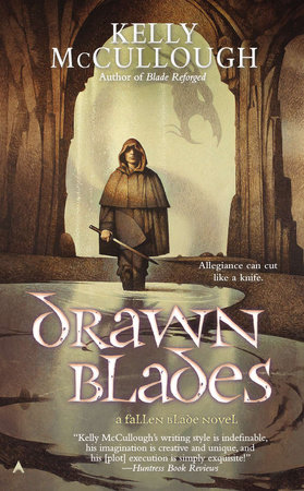 Drawn Blades by Kelly McCullough