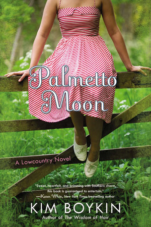 Palmetto Moon by Kim Boykin
