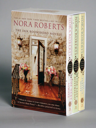 Nora Roberts Boonsboro Trilogy Boxed Set by Nora Roberts