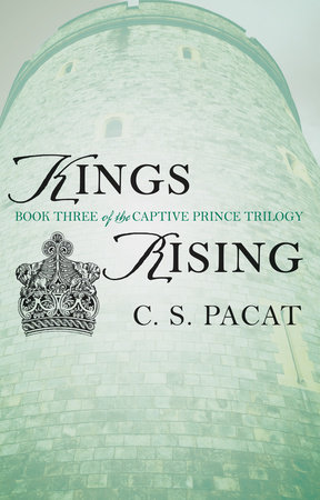Kings Rising by C. S. Pacat
