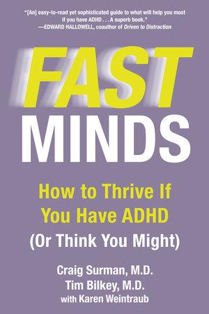 Fast Minds by Craig Surman, Tim Bilkey and Karen Weintraub